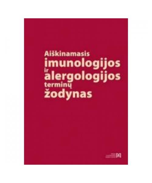Aiškinamasis imunologijos ir alergologijos terminų žodyna