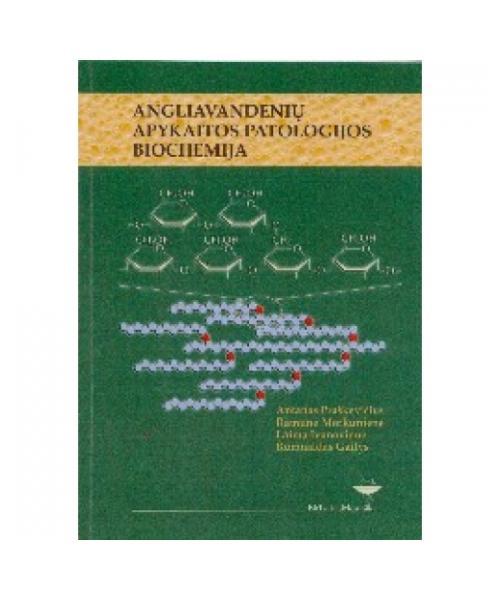 Angliavandenių apykaitos patologijos biochemija