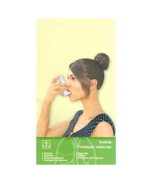 Astma. Trumpas vadovas
