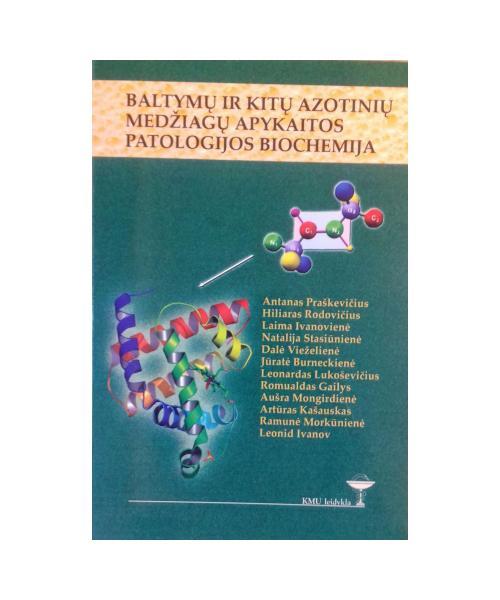Baltymų ir kitų azotinių medžiagų apykaitos patologijos biochemija