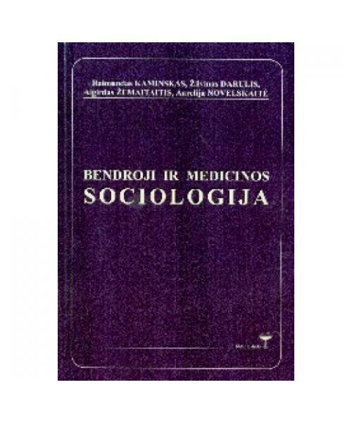 Bendroji ir medicinos sociologija