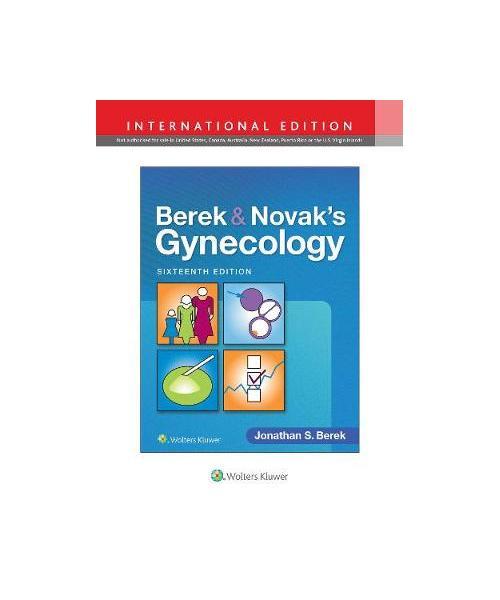 Berek & Novak's Gynecology Sixteenth, International Edition