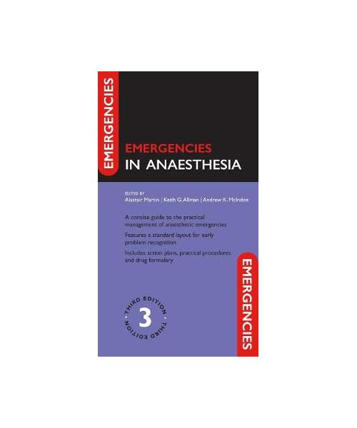 Emergencies in Anaesthesia 3rd Revised edition