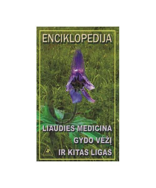 Enciklopedija :Liaudies medicina gydo vėžį ir kitas ligas