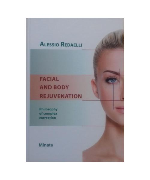 FACIAL AND BODY REJUVENATION. Philophy of complex correction