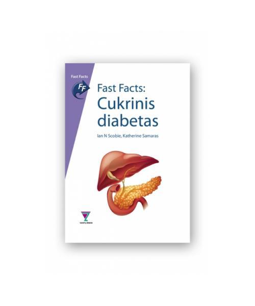 Fast Fact: Cukrinis diabetas. Vertimas iš anglų kalbos.