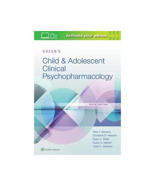 Green's Child and Adolescent Clinical Psychopharmacology 6th edition