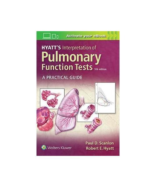 Hyatt's Interpretation of Pulmonary Function Tests 5th edition