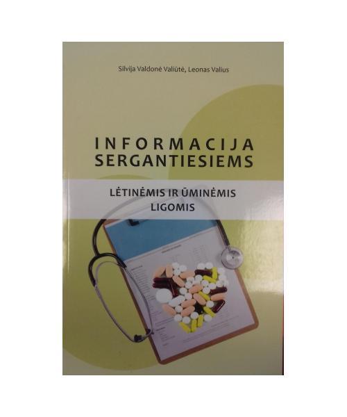 Informacija sergantiesiems lėtinėmis ir ūminėmis ligomis