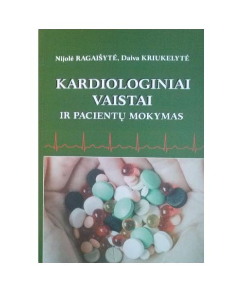 Kardiologiniai vaistai ir pacientų mokymas.