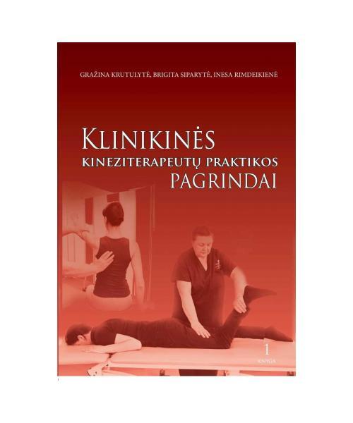 Klinikinės kineziterapijos praktikos pagrindai. Manualinis raumenų jėgos tyrimas. Goniometrija.