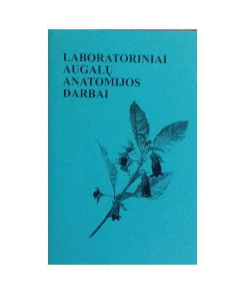 Laboratoriniai augalų anatomijos darbai