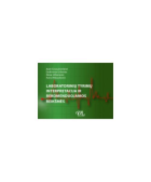 Laboratorinių tyrimų interpretacija ir rekomenduojamos reikšmės