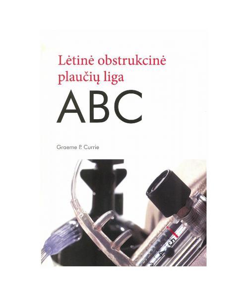 Lėtinė obstrukcinė plaučių liga: ABC
