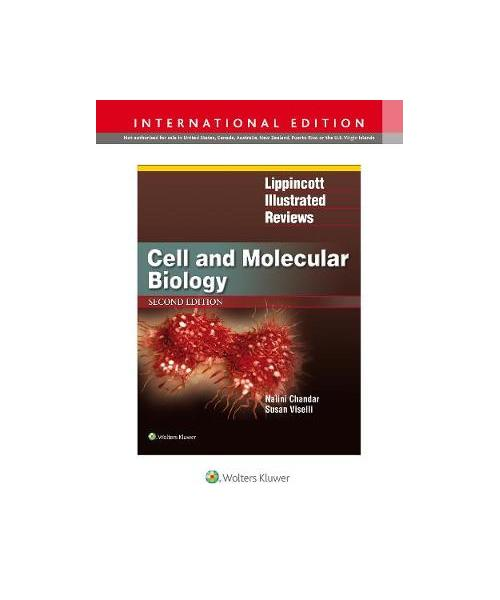 Lippincott Illustrated Reviews: Cell and Molecular Biology Second, International Edition