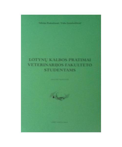Lotynų kalbos pratimai veterinarijos fakulteto studentams.Pratybų sąsiuvinis.