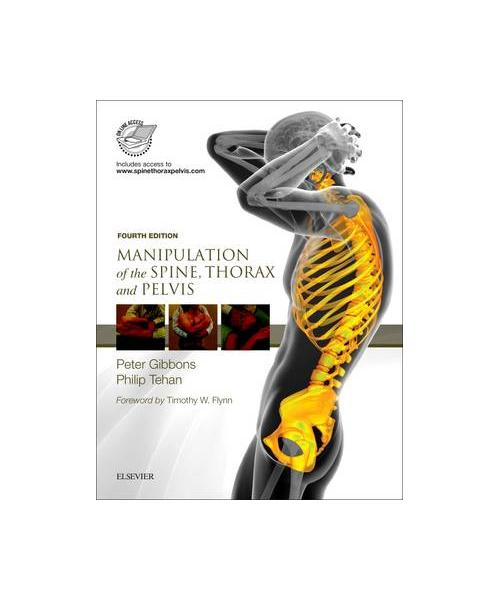 Manipulation of the Spine, Thorax and Pelvis: with access to www.spinethoraxpelvis.com 4th Revised edition