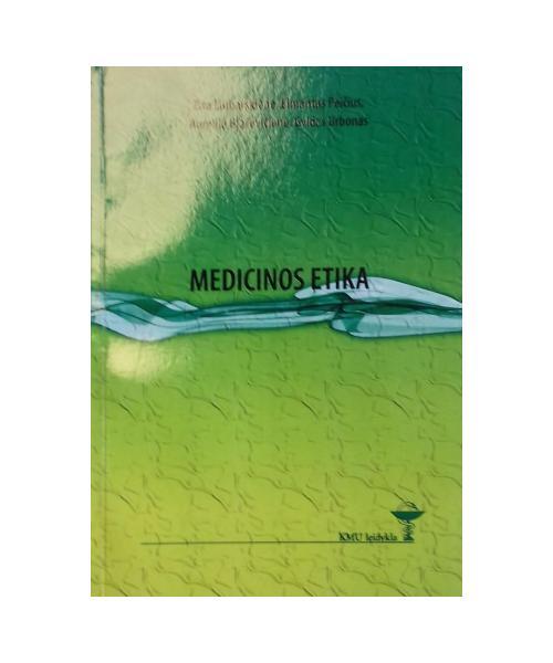 Medicinos etika. Mokomoji knyga