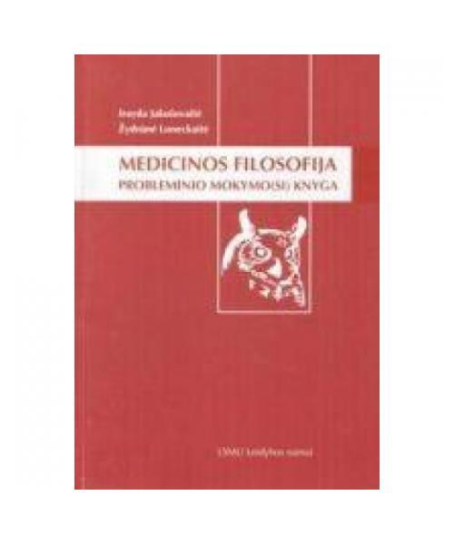 Medicinos filosofija. Probleminio mokymo(si) knyga