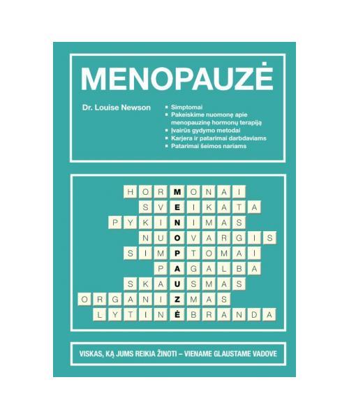 Menopauzė. Glaustas vadovas