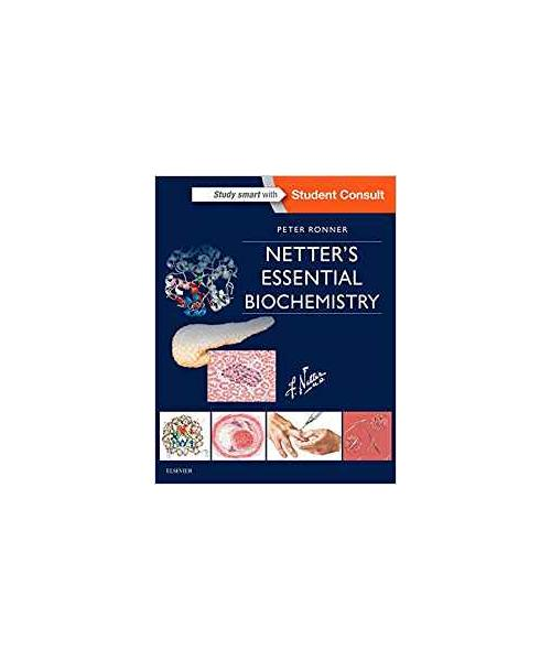 Netter's Essential Biochemistry (Netter Basic Science) 1st Edition