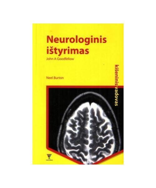 Neurologinis ištyrimas. Kišeninis vadovas