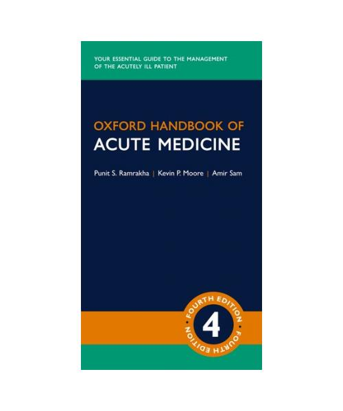 Oxford Handbook of Acute Medicine Fourth Edition