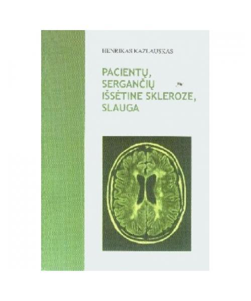 Pacientų, sergančių išsėtine skleroze, slauga