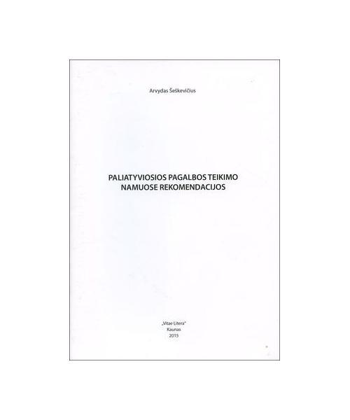 Paliatyviosios pagalbos teikimo namuose rekomendacijos