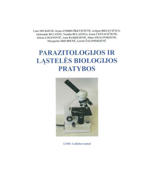 Parazitologijos ir ląstelės biologijos pratybos