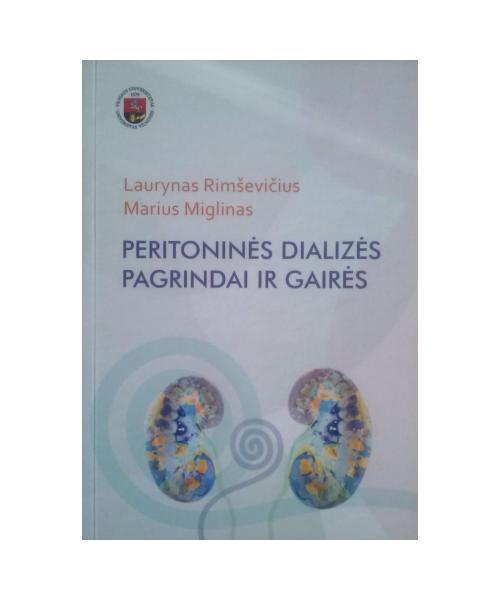 Peritoninės dializės pagrindai ir gairės Mokomoji priemonė