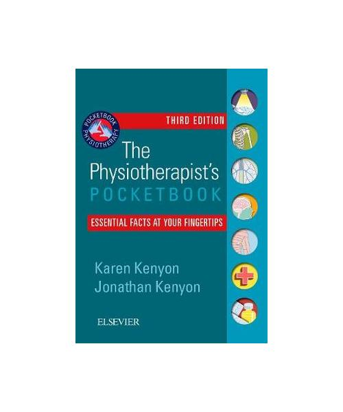 Physiotherapist's Pocketbook: Essential Facts at Your Fingertips 3rd Revised edition