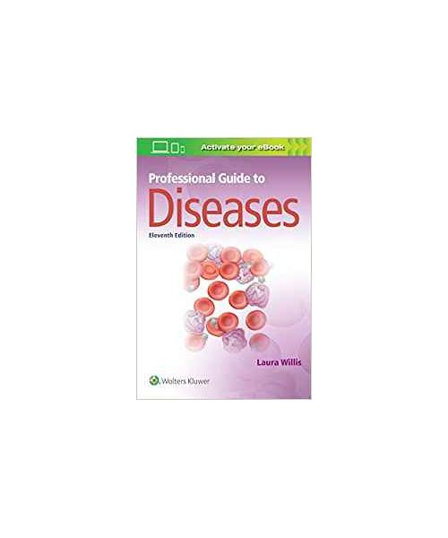 Professional Guide to Diseases Eleventh Edition
