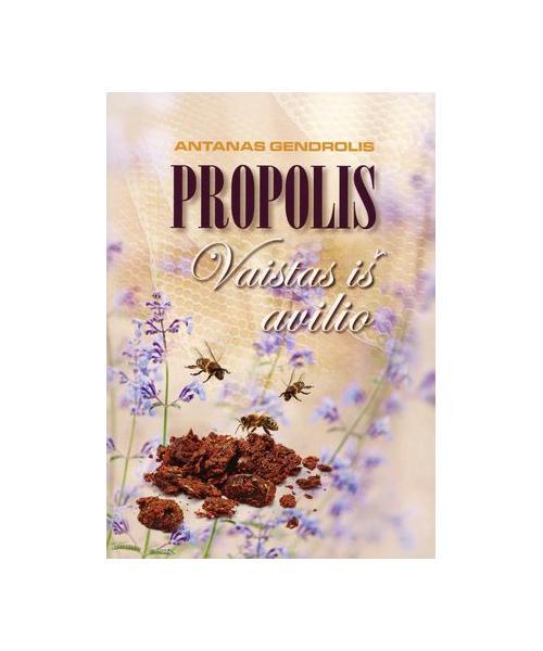 Propolis – vaistas iš avilio