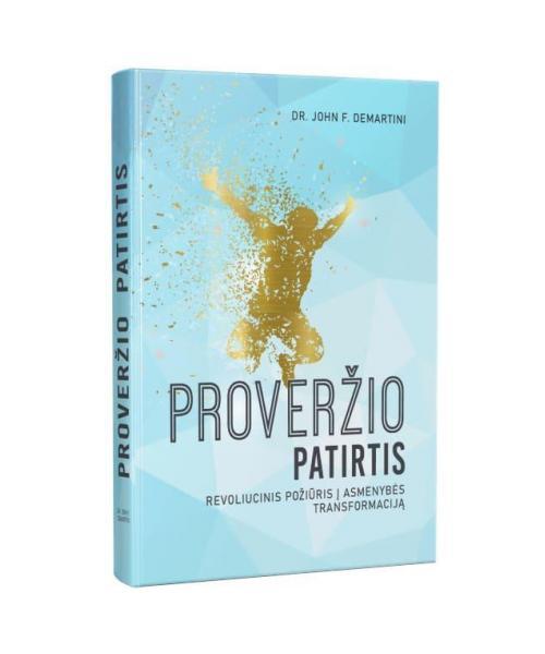 Proveržio patirtis. Revoliucinis požiūris į asmenybės transformaciją