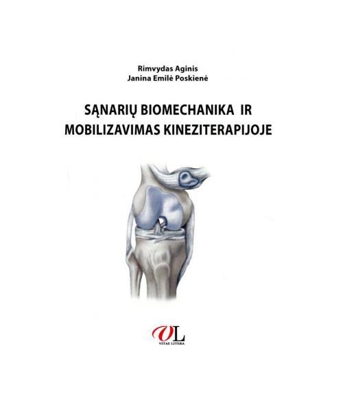 Sąnarių biomechanika ir mobilizavimas kineziterapijoje