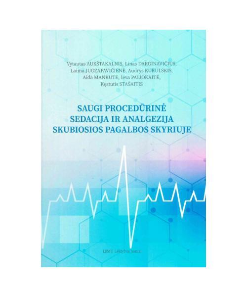 Saugi procedūrinė sedacija ir analgezija skubiosios pagalbos skyriuje