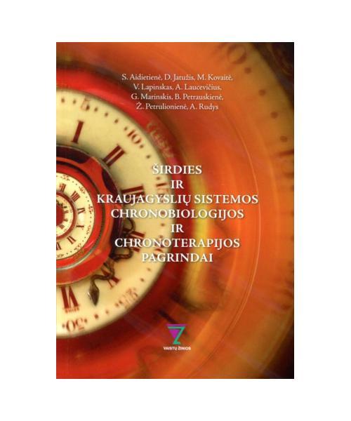 Širdies ir kraujagyslių sistemos chronobiologijos ir chronoterapijos pagrindai