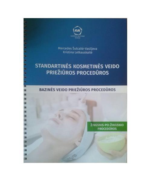 Standartinės kosmetinės veido priežiūros procedūros.Bazinės veido priežiūros procedūros