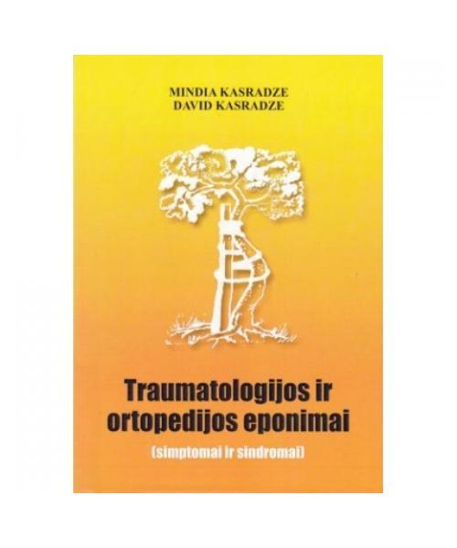 Traumatologijos ir ortopedijos eponimai : simptomai ir sindromai