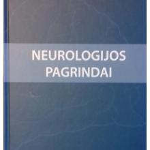 Neurologijos pagrindai. Antroji pataisyta ir papildyta laida.