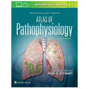 Anatomical Chart Company Atlas of Pathophysiology Fourth Edition