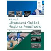 Atlas of Ultrasound-Guided Regional Anesthesia 3rd Revised edition