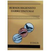 BURNOS HIGIENISTO DARBO YPATUMAI: ii DALIS. Metodinė priemonė