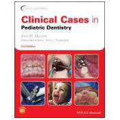 Clinical Cases in Pediatric Dentistry 2nd Edition [