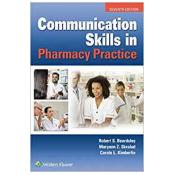 Communication Skills in Pharmacy Practice Seventh Edition