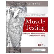 Daniels and Worthingham's Muscle Testing: Techniques of Manual Examination and Performance Testing 10th Revised edition