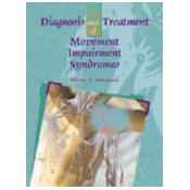 Diagnosis and Treatment of Movement Impairment Syndromes illustrated edition