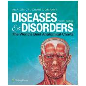 Diseases & Disorders: The World's Best Anatomical Charts 4th edition