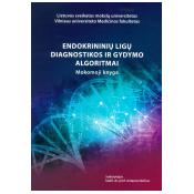 Endokrininių ligų diagnostikos ir gydymo algoritmai.